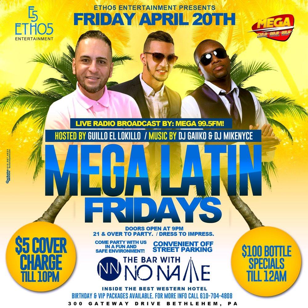 MEGA Latin Fridays at the Bar with No Name
