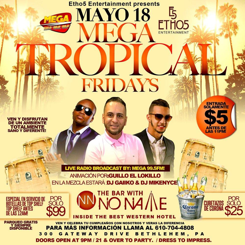 Mayo 18 Tropical Fridays