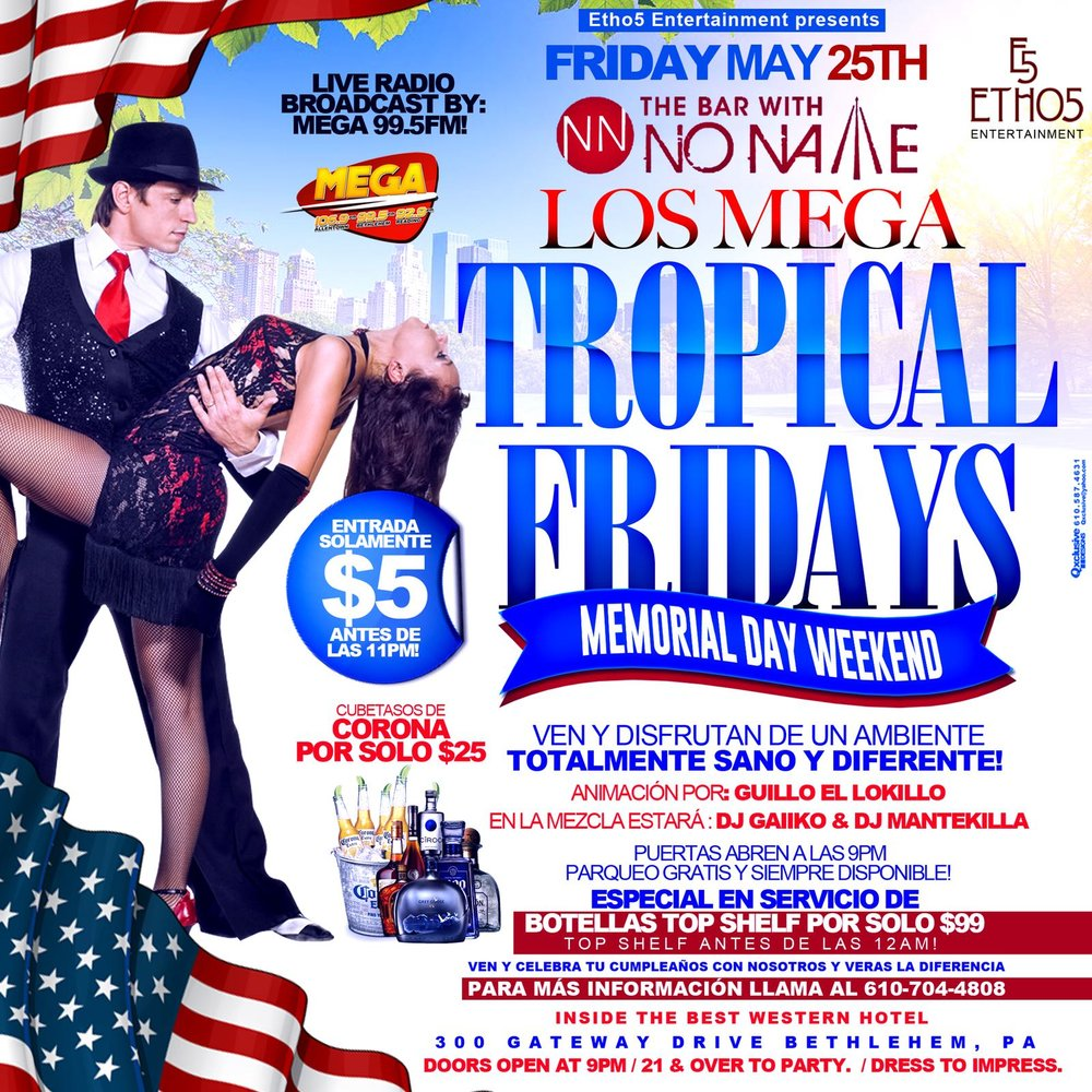 Tropical Fridays Memorial Day Weekend