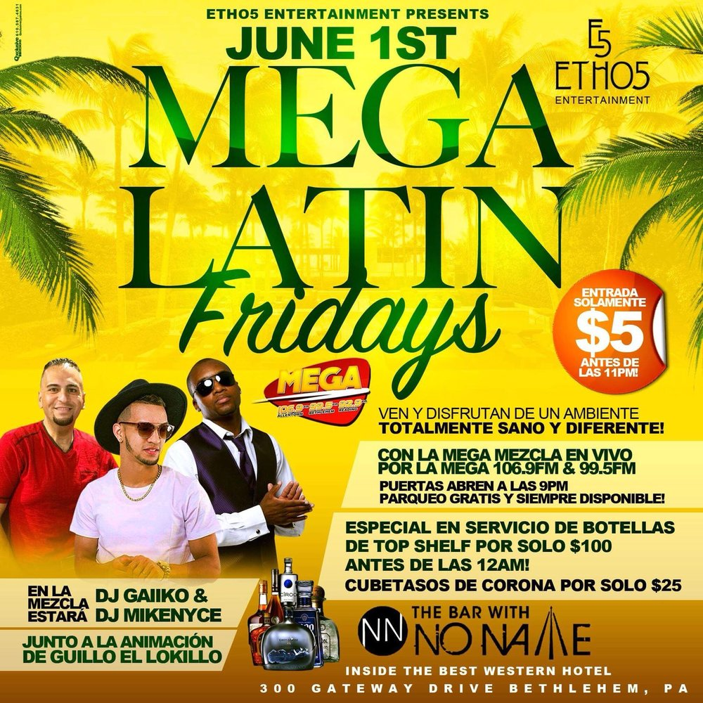 MEGA Latin Fridays