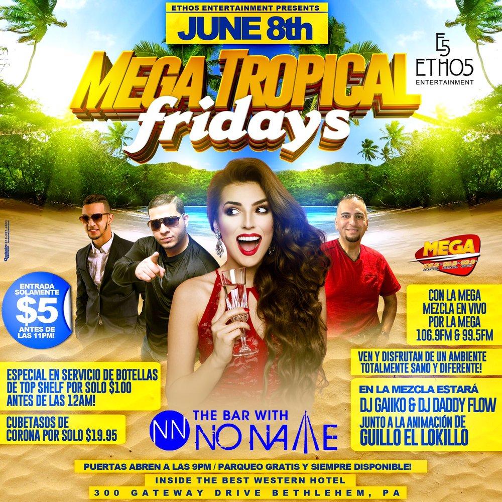 MEGA Tropical Fridays