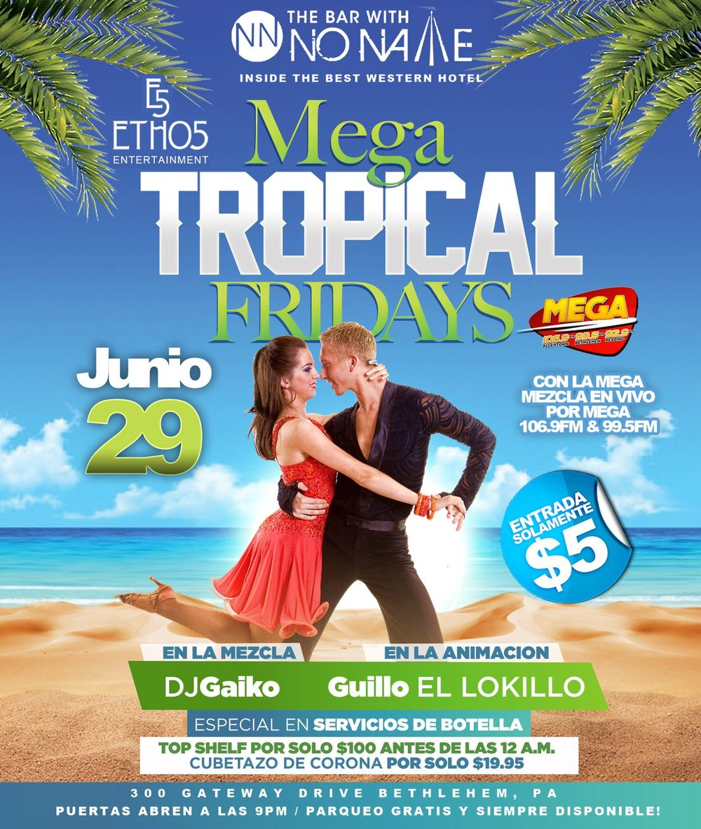 MEGA Tropical Fridays
