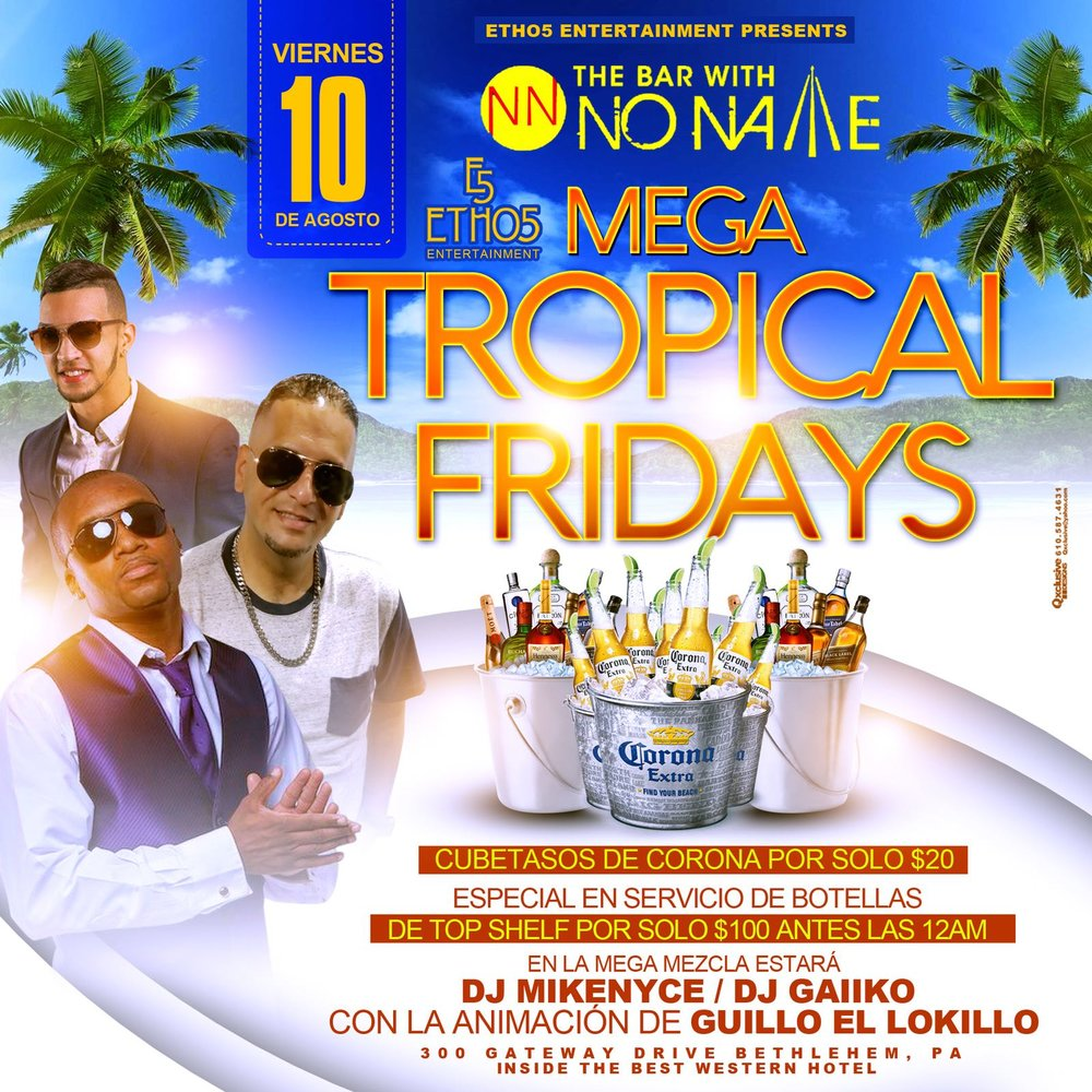 Tropical Fridays with Bar with no name