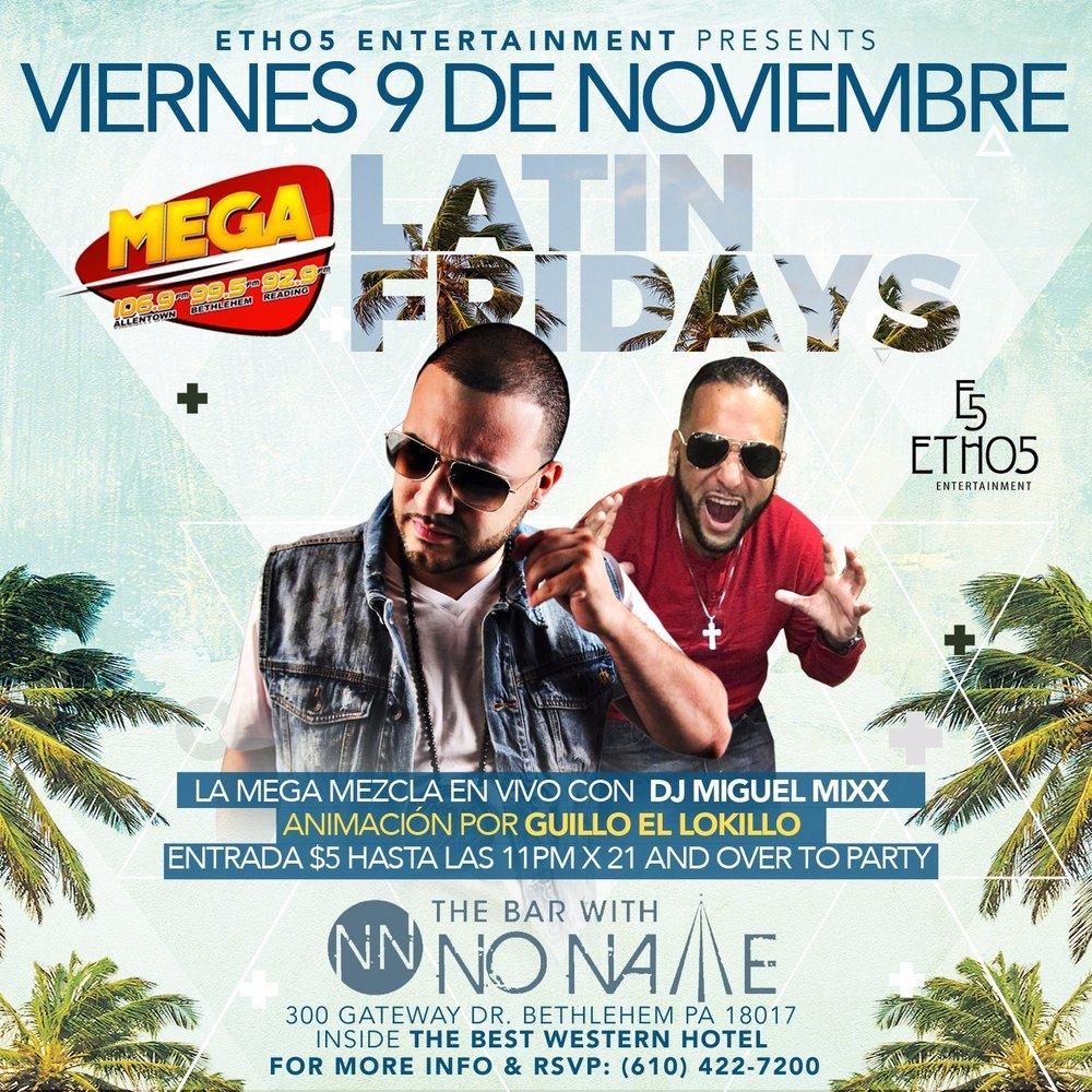 Latin Friday, November 9th starting at 9pm
