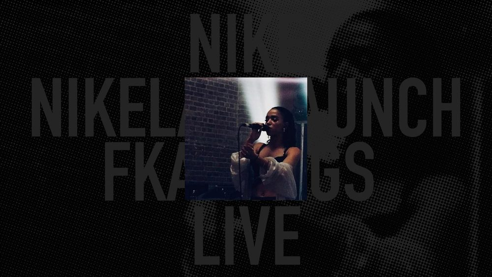 NIKE<br/>NIKELAB LAUNCH<br/>FKA TWIGS LIVE