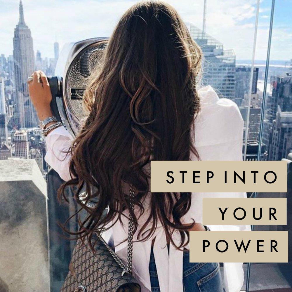 stepintoyourpower.jpg