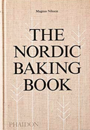 Chef Magnus Nilsson's  Nordic Baking  cookbook.