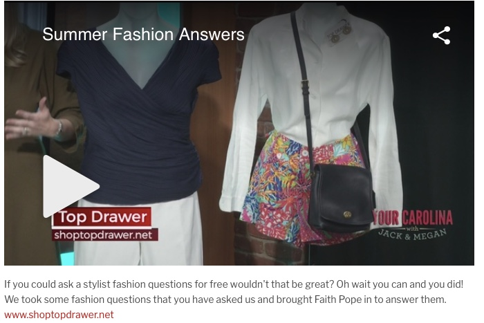 Summer style advice on Your Carolina (WSPA Channel 7). June 5, 2018.