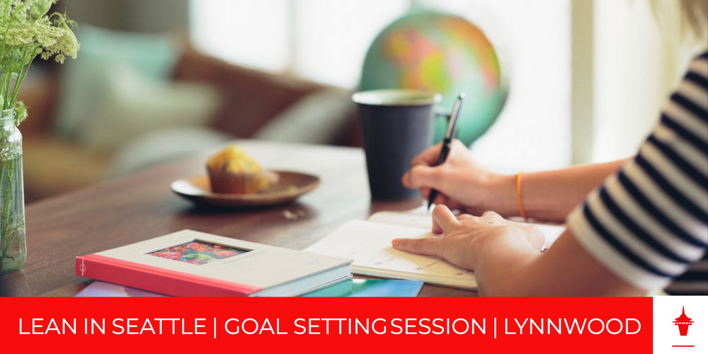 LEAN IN SEATTLE GOAL SETTING LYNNWOOD EB.jpg