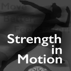 Strength in Motion