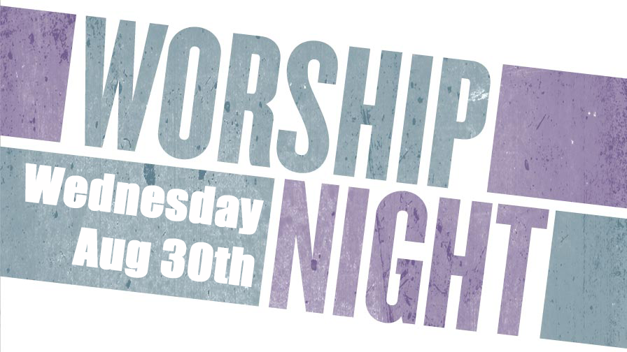 We are so excited to get together and worship as a church family! It's going to be a night of loud praise, quiet worship, games and just overall awesomeness! As we say farewell to this awesome summer we're going out with a bang. Bring the whole family! You wont want to miss it!