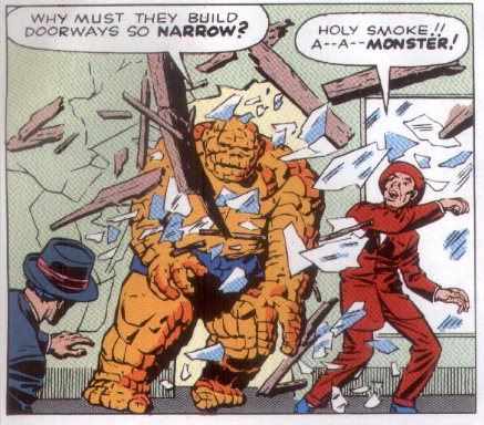 "Ben Grimm had no problem walking into the story but once he shed his coat and reveled himself as ""The thing"" he couldn't manage to get back ouT of it."