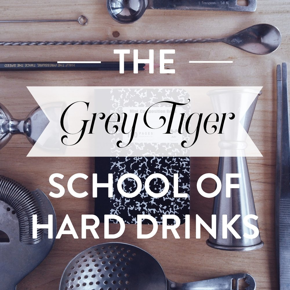 The Grey Tiger School of Hard Drinks