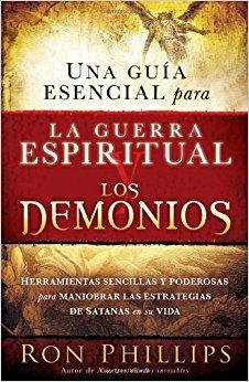 La Guerra Espiritual y Los Demonios  Facilitadores: Jose y Lydia Gonzalez  Dia: Martes @ 7:00 PM  Lugar : ICPO
