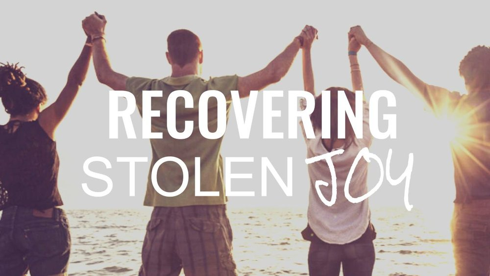 recovering stolen joy 10.22.17.jpeg