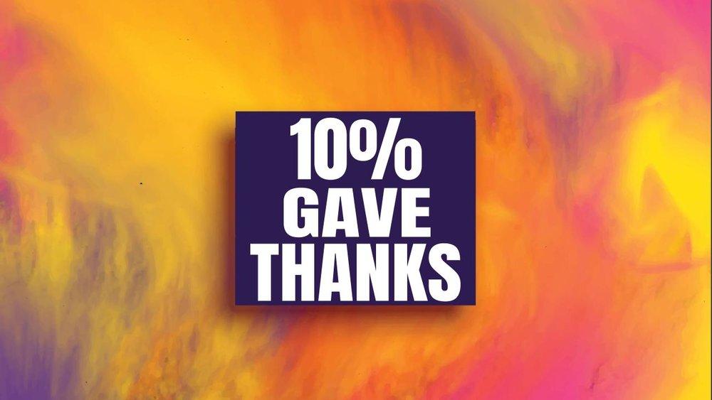 10% gave thanks 11.19.17.jpeg