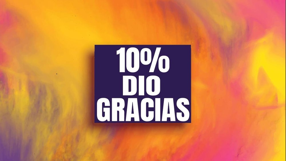 10% dio gracias 11.19.17.jpeg
