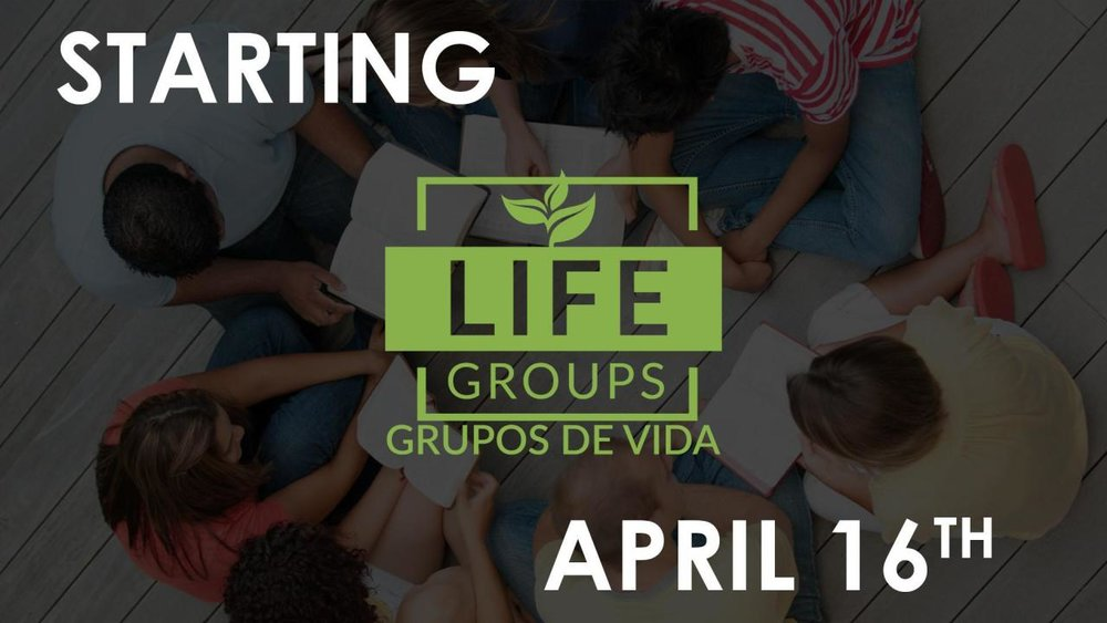 Life Groups - April 2018.jpg