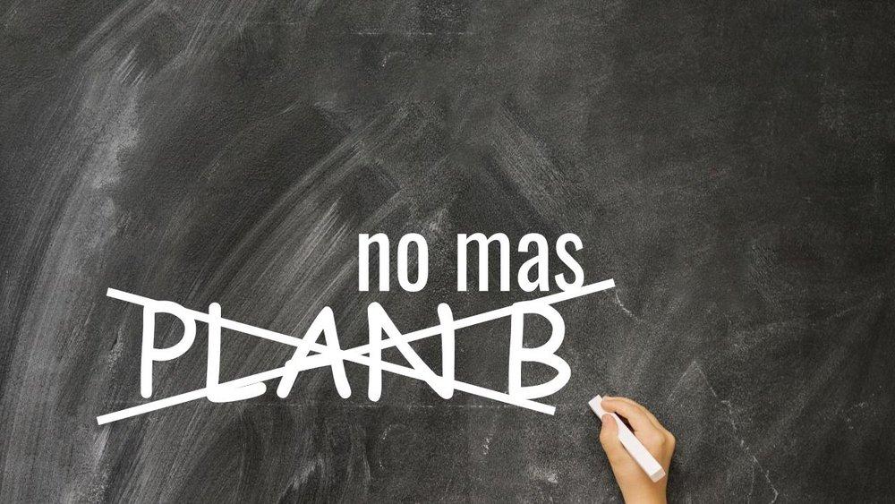 no mas plan b 06.10.18.jpeg