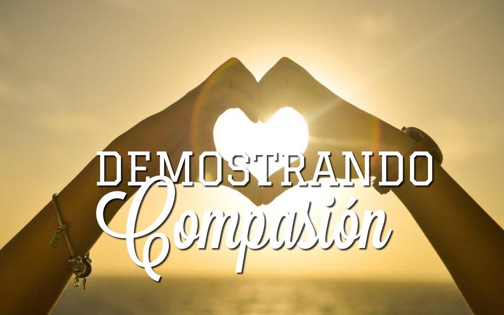 demostrando compasión 07.15.18.jpg