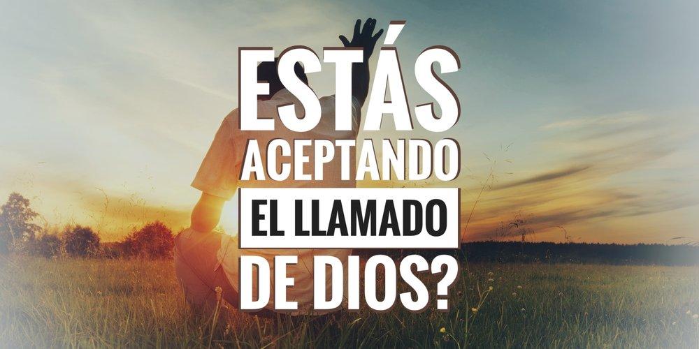 estas acceptando el llamado de Dios 09.09.18.jpeg