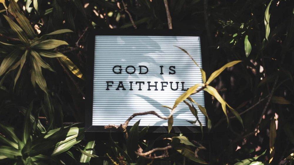 God is faithful.jpg