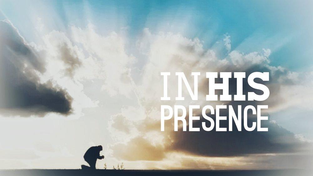in His presence 10.21.18.jpg