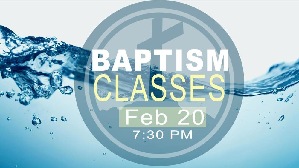 Baptism Classes - Feb.jpg
