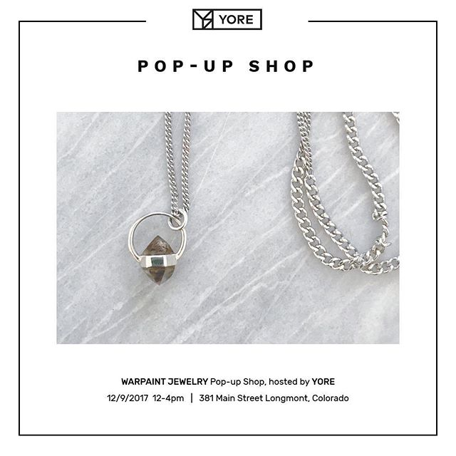 Pop-Up Shop at YORE this Saturday December 9th from 12-4pm! 20% off rings, pendants and earrings.  381 Main Street, Longmont CO Come say hello 💎😘