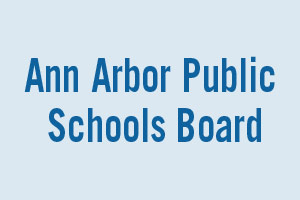 Candidates for THE Ann Arbor Public Schools Board