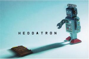 Heddatron