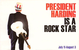 President Harding Is A Rockstar