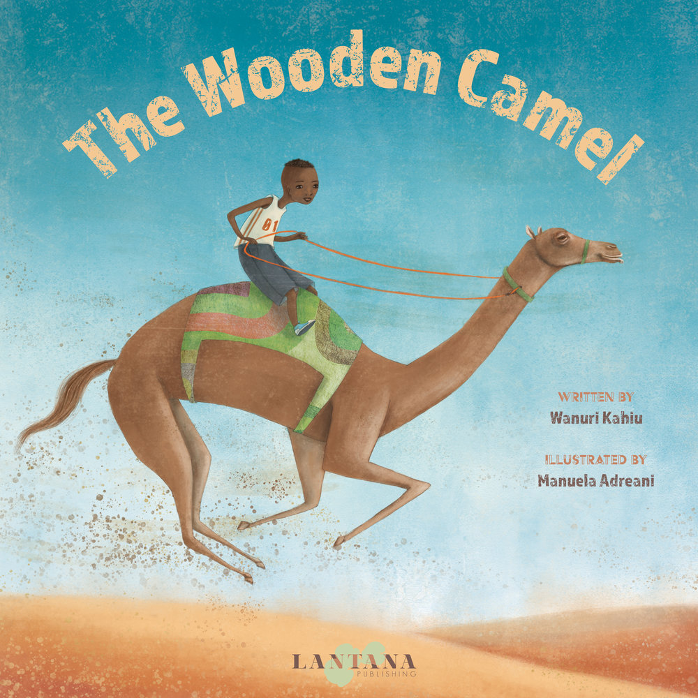 The Wooden Camel is a children's book published by Lantana Publishing
