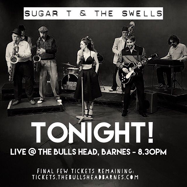 Aaaaaaall aboard! It's tonight! Who's coming? Final few tickets remaining. It's going to be special! @bullsheadsw13 are you ready for us? . . . #AllAboard #sugartandtheswells #sugart #theswells #rnb #rhythmandblues #rockandroll #soul #funk #jazz #bigband #london #ukmusic #livemusic #liveband #eventsprofs #weddingband #partyband #functionband #eventsband