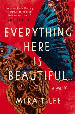 Everything Here is Beautiful.jpg