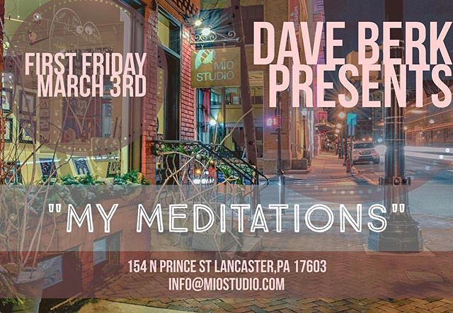 "Tonight at @miostudio for #firstfriday ""My Meditations"" by @dave_berk, and he'll be on display all month!!! #visitlancasterpa #visitlanccity #alwayslancaster #discoverlancaster #localslovelancaster #hellolancaster #iglanc #grandlancaster"