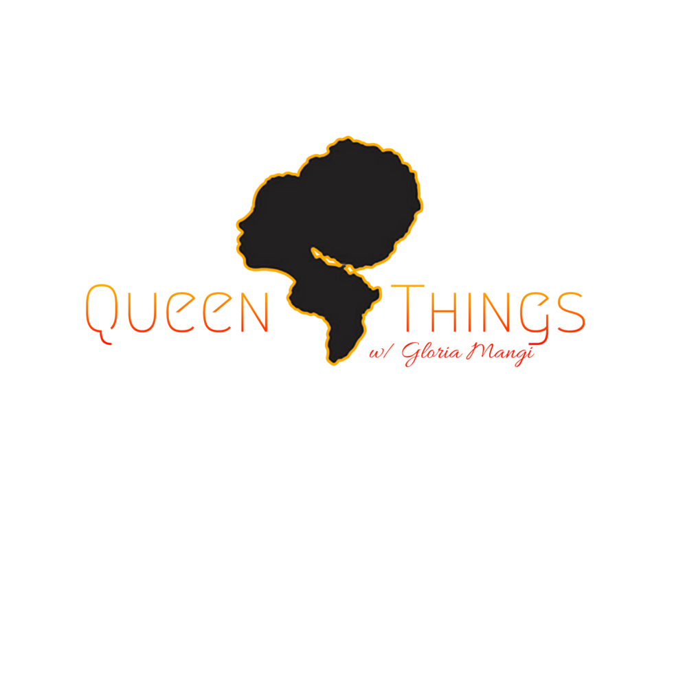 QUEENIN'AIN'T EASY - The Queen Things Podcast with Gloria Mangi shares the stories of African women all over the world who are shaking up their industries, elevating one another, and breaking ground in life, love, and the pursuit of happiness