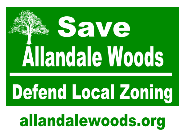 (Our new Lawn Sign - send an email to friendsofallandalewoods@gmail.com to request one)