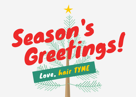 Holidays at Hair TYME.  The spirit of Christmas is upon us! Take advantage of some of our holiday savings below.