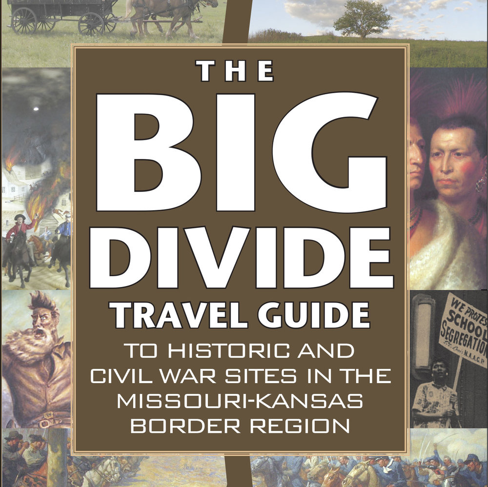 The Big Divide Travel Guide — 2nd Edition, Updated for the 2017 Road Trip Season
