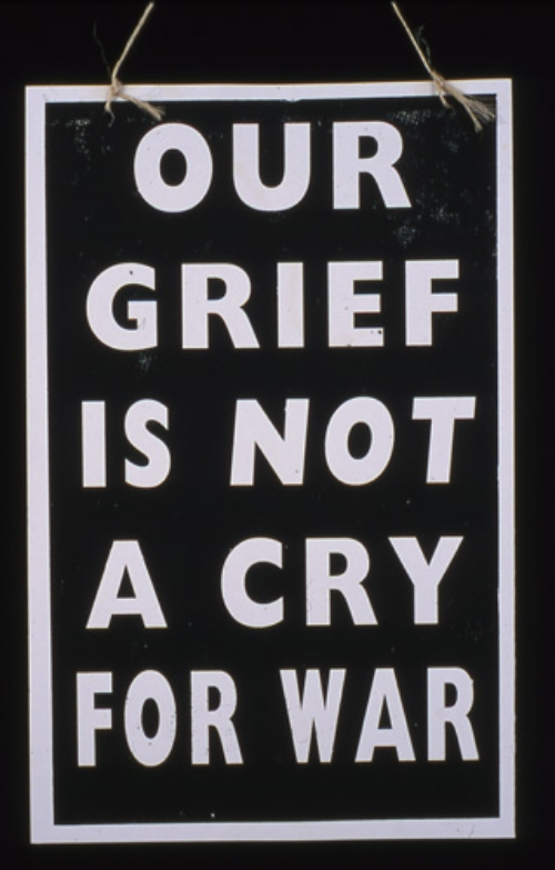 Our Grief is Not a Cry for War