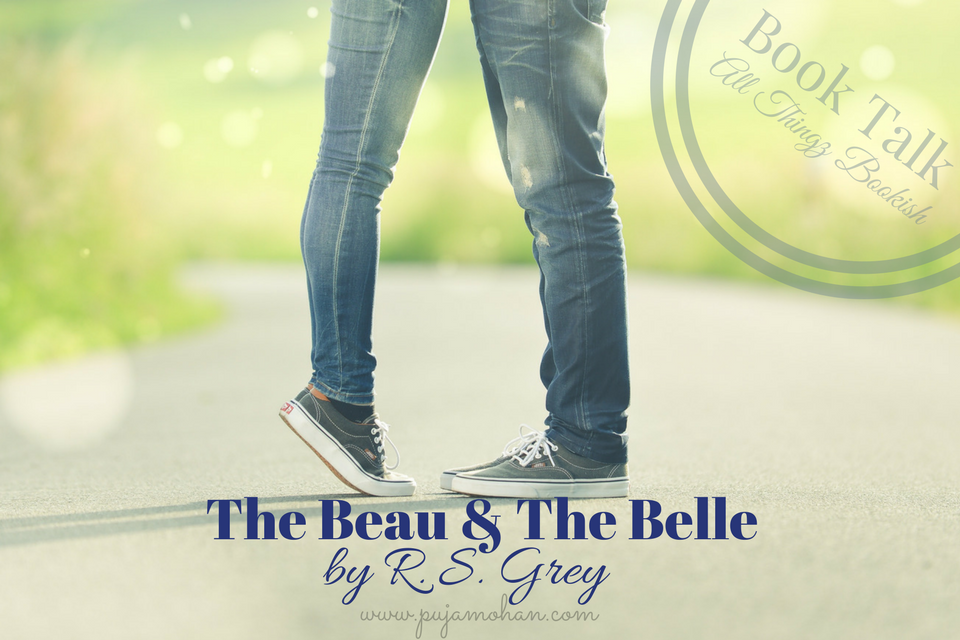 01-30-18_Book Talk - The Beau & The Belle by R. S. Grey_pujamohan.com.png