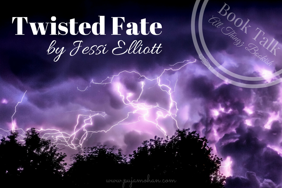 02-13-18_Book Talk-Twisted Fate by Jessi Elliott_pujamohan.com.png