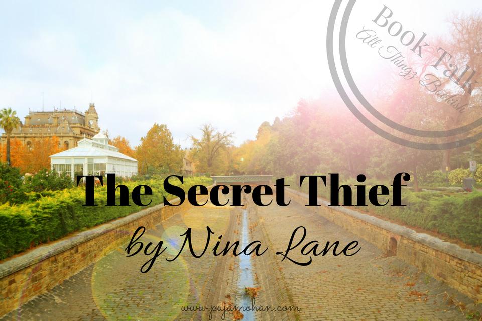 07-31-2018_Book Talk The Secret Thief by Nina Lane_pujamohan.com.png