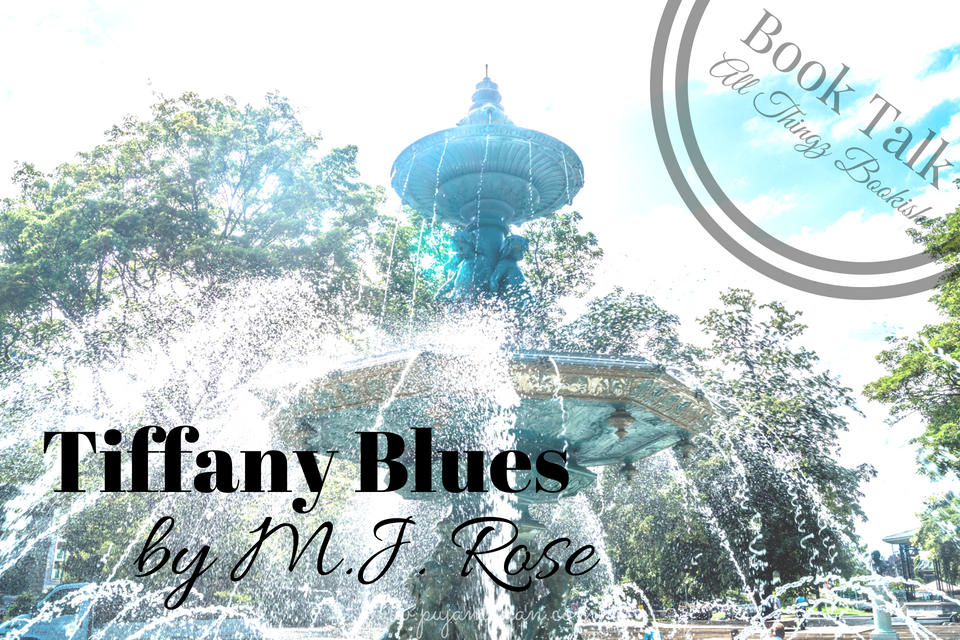 08-11-2018_BookTalk Tiffany Blues by M. J. Rose_pujamohan.com.png
