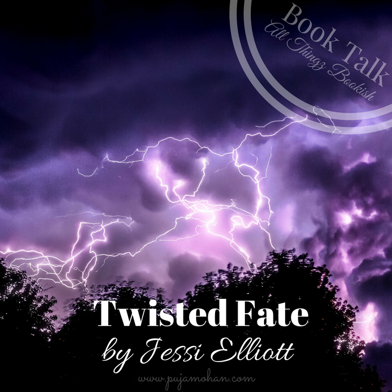 02-13-18_Book Talk-Twisted Fate by Jessi Elliott-pujamohan.com.png