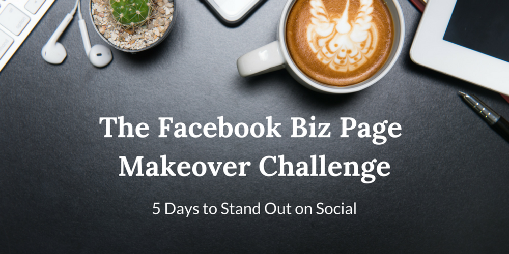 facebook business page makeover challenge