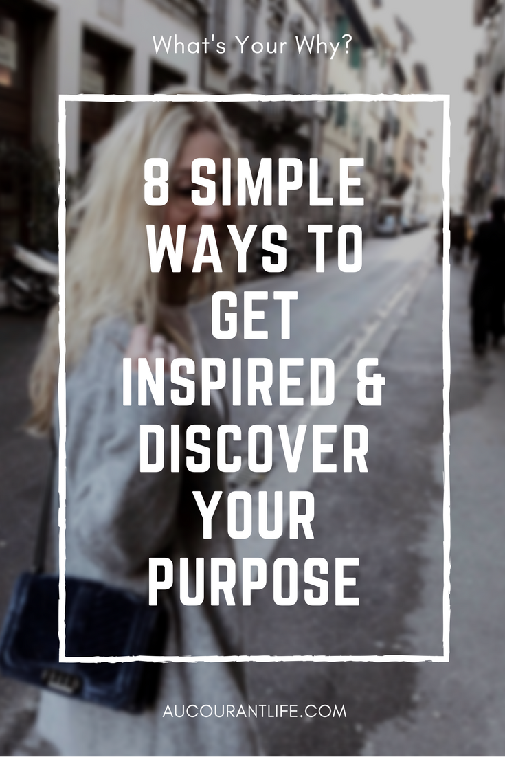 How to find your purpose by au courant life