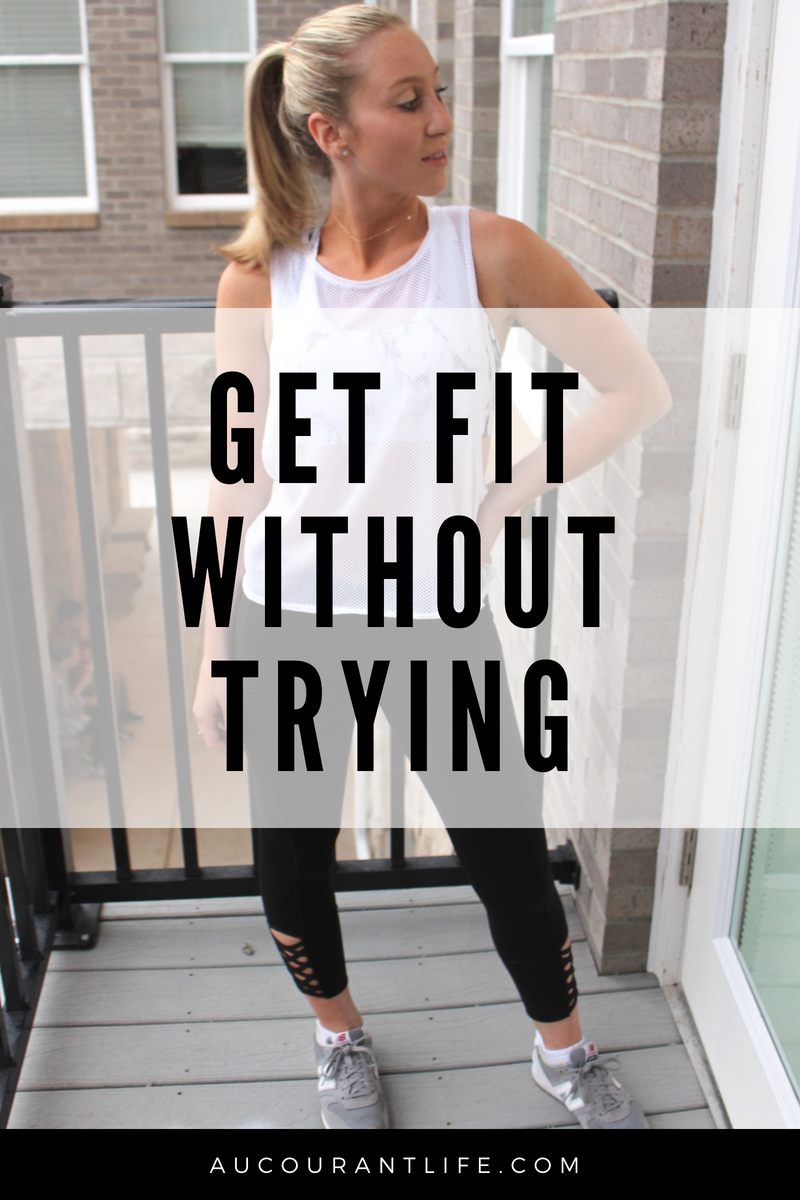 9 Effortless things that will help you get fit