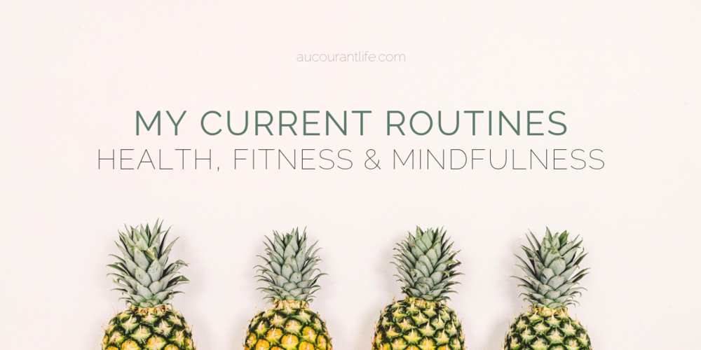current health and fitness routine